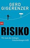 Risiko:Wie man die richtigen Entscheidungen trifft - Buchempfehlung aus der Finanzküche
