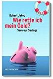 Wie rette ich mein Geld? - Buchempfehlung vom Finanzrocker